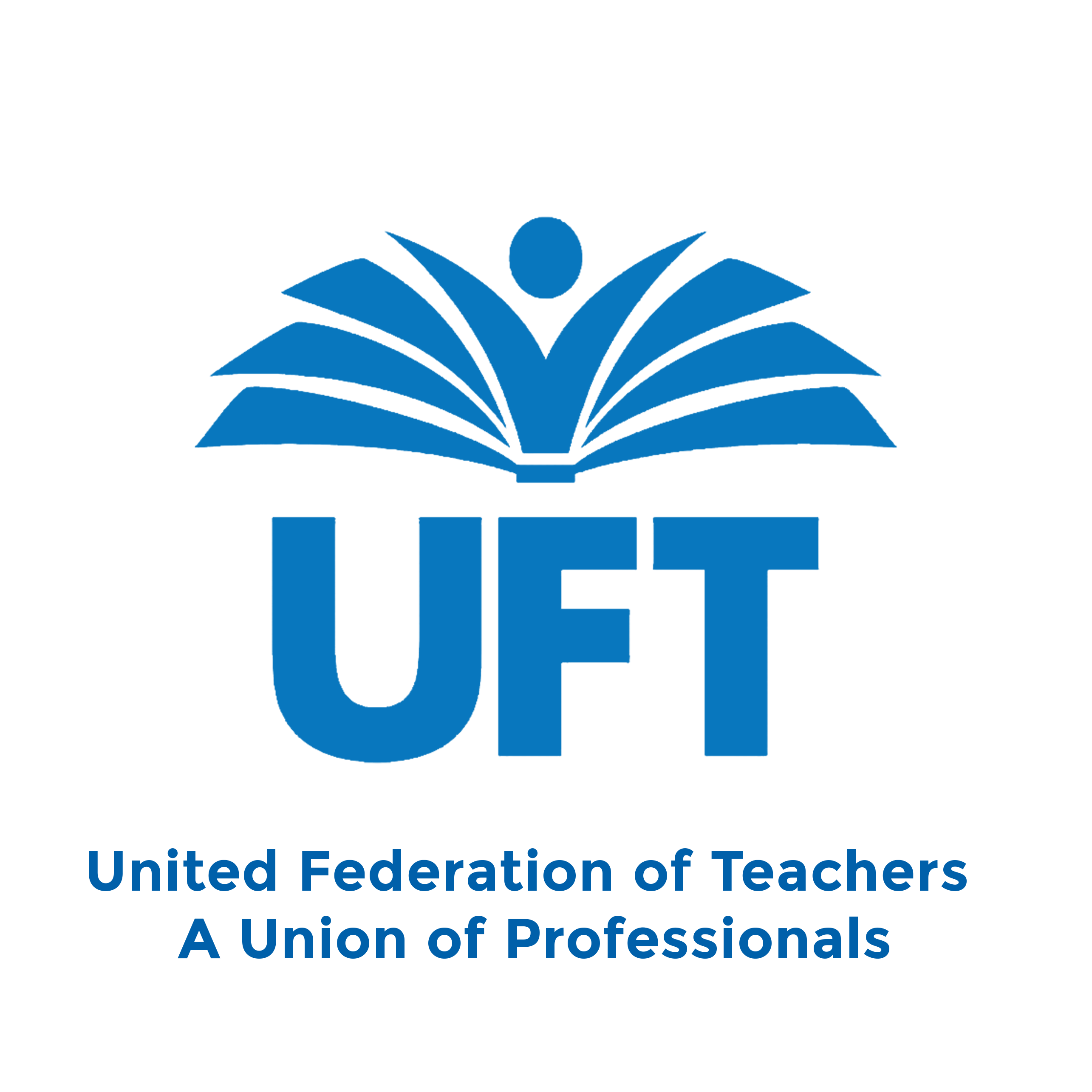 United Federation of Teachers A Union of Professionals